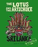 The Lotus and the Artichoke - Sri Lanka!: Ein Kochbuch mit über 70 veganen Rezepten (Edition Kochen ohne Knochen)