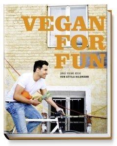 Vegan For Fun – das Kochbuch mit Spaßfaktor