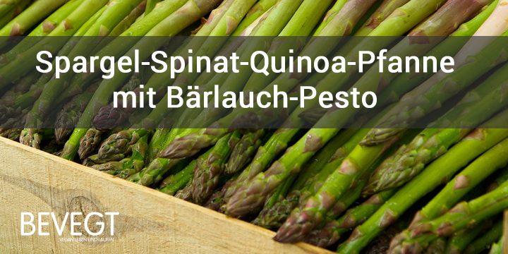 Spargel-Spinat-Quinoa-Pfanne mit Bärlauchpesto