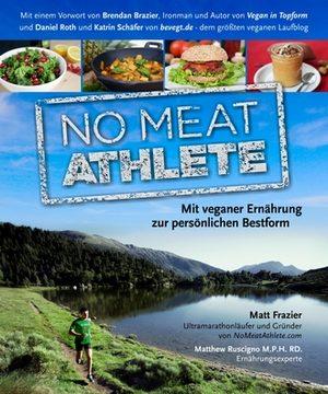 """Cover der deutschen Version von """"No Meat Athlete"""""""