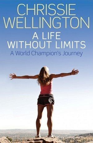 """Buchcover """"A Life Without Limits"""" von Chrissie Wellington"""
