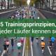 5 Trainingsprinzipien, die jeder Läufer kennen sollte