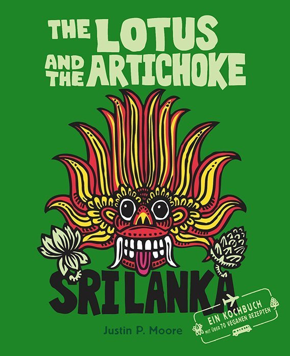 "Das Buch ""The Lotus and the Artichoke Sri Lanka"" von Justin P. Moore"