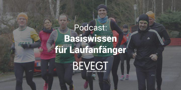 Podcast: Wie du (wieder) mit dem Laufen anfängst