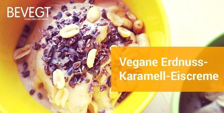 Vegane Erdnuss-Karamell-Eiscreme: Das 5-Minuten-Läuferdessert
