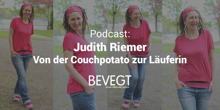 Judith Riemer: Verlieb dich nicht nur in dein Ziel, sondern auch in den Weg dahin