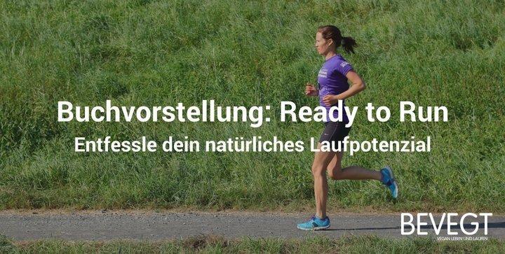 """""""Ready to Run"""" von Kelly Starrett: Bist du bereit fürs Laufen?"""