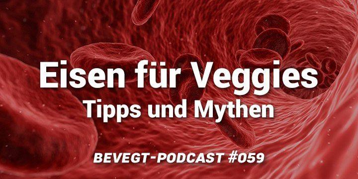 Eisen bei veganer Ernährung: Die besten Tipps und die hartnäckigsten Mythen