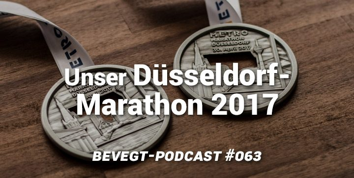 Düsseldorf Marathon 2017: ein etwas anderer Laufbericht