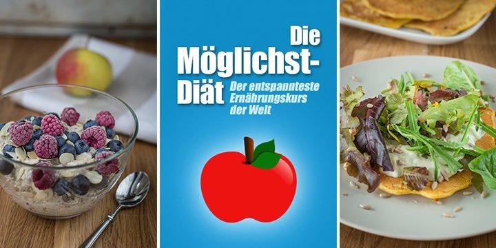 """Titelbild: Cover der """"Möglichst-Diät"""" mit zwei Rezeptbildern aus dem Ernährungskurs"""