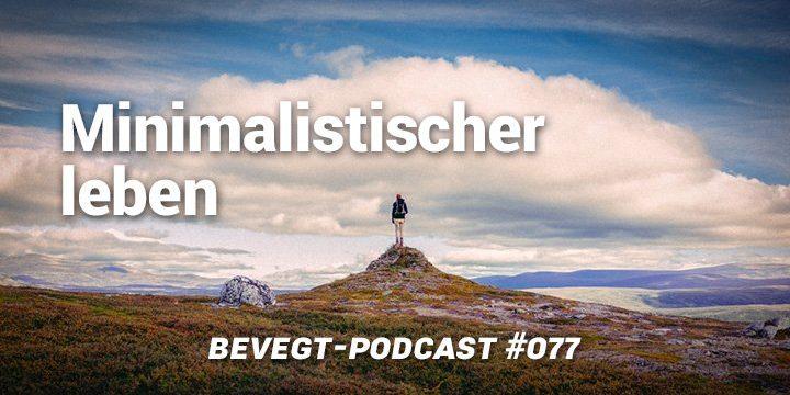 Warum es sich lohnt minimalistischer zu leben for Minimalistisch leben blog