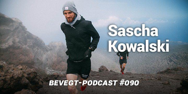 Sascha Kowalski: Laufen als Lebenseinstellung