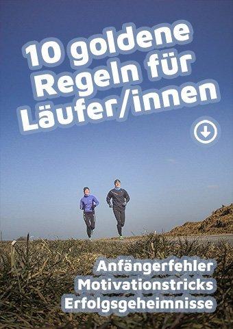10 Goldene Regeln für Läufer/innen