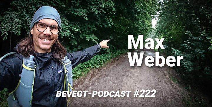 Max Weber bei einem privaten Ultralauf