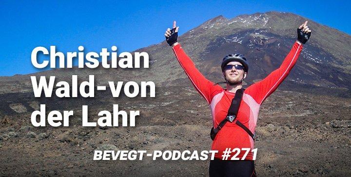 """Christian Wald-von der Lahr: """"Etwas nicht zu können spornt mich an"""""""
